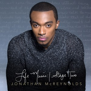Jonathan McReynolds-Album cover, Life Music Stage Two