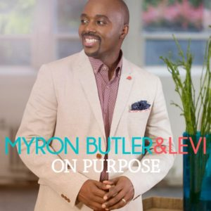 myron butler on purpose