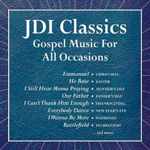Various Artists: JDI Classics – Gospel Music for All Occasions