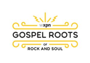 Gospel music's impact on rock and soul music is focus of new radio